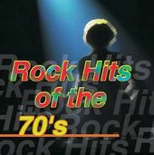 Rock Hits of The '70s [2000]