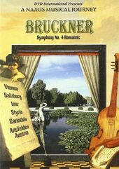 Naxos Musical Journey, A - Bruckner: Symphony No.