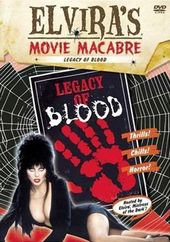 Elvira's Movie Macabre - Legacy of Blood