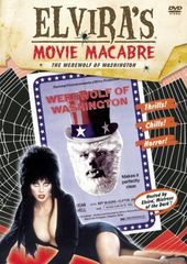 Elvira's Movie Macabre - Werewolf of Washington