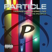 Transformations Live for the People (2-CD)