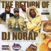 Return of DJ Norap