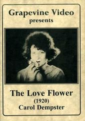 The Love Flower (Silent)
