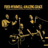 Amazing Grace: Mississippi Delta Spritiuals By