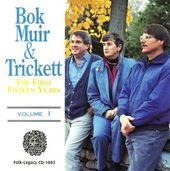 Bok / Muir / Trickett, Volume 1 - First Fifteen