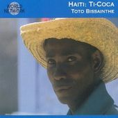 World Network, Volume 43: Haiti - Ti-Coca
