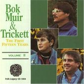 Bok / Muir / Trickett, Volume 2 - First 15 Years