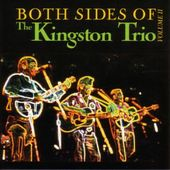 Both Sides of the Kingston Trio, Volume 2