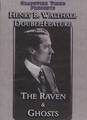 Henry B. Walthall Double Feature: The Raven /