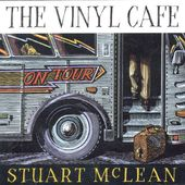 Vinyl Cafe on Tour (2-CD)