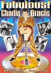 Charlie Gracie - Fabulous! An Intimate Portrait