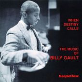 When Destiny Calls: The Music of Billy Gault