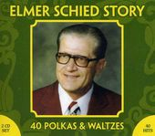 The Elmer Schied Story: 40 Polkas & Waltzes (2-CD)