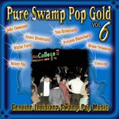 Pure Swamp Pop Gold, Volume 6