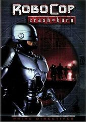 Robocop - Prime Directives: Crash & Burn