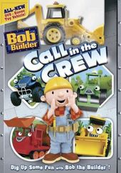 Bob the Builder: Call In the Crew (With Toy Truck)