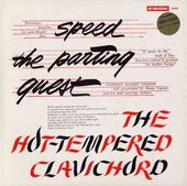 Speed the Parting Guest Hot-Tempered Clavichord