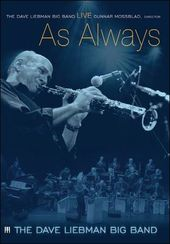 Dave Liebman Big Band - Live... As Always