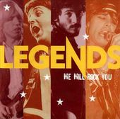 Legends: We Will Rock You