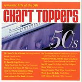 Chart Toppers: Romantic Hits of The 50's