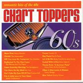 Chart Toppers: Romantic Hits of The 60's