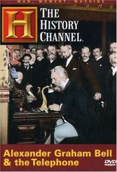 Alexander Graham Bell & The Astonishing Telephone