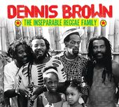 Dennis Brown The Inseparable Reggae Family