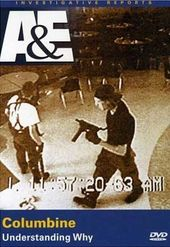 A&E: Investigative Reports - Columbine: