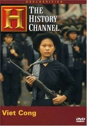 History Channel: Declassified - Viet Cong