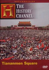 History Channel: Declassified - Tiananmen Square