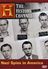 History Channel: Nazi Spies in America