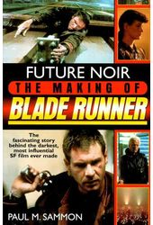 Blade Runner - Future Noir: The Making of Blade