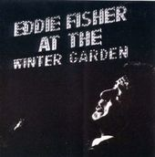 Eddie Fisher at the Winter Garden (Live)