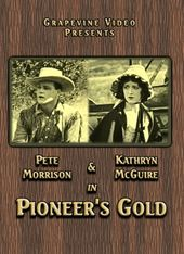 Pioneer's Gold (Silent)