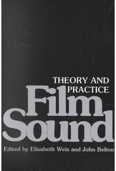 Film Sound: Theory and Practice