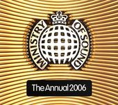 The Annual 2006 [Ministry Sound] (2-CD)