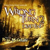Wrong Turn 2: Dead End [Original Motion Picture