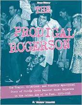 The Prodigal Rogerson: The Tragic, Hilarious, and