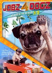 Jobz 4 Dogs: Hollywood K-9