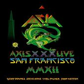 Axis XXX: Live in San Fransisco MMXII (2-CD + DVD)
