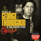 The Best of George Thorogood & The Destroyers