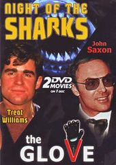 Night of the Sharks / The Glove