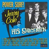 Power Surf! The Best of Jerry Cole & His Spacemen