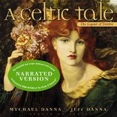 A Celtic Tale: The Legend of Deirdre [Narrated]