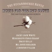 The Sucarnochee Revue Presents Music of the New