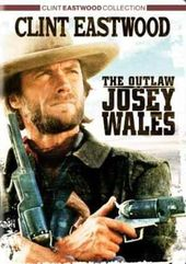 The Outlaw Josey Wales (Clint Eastwood