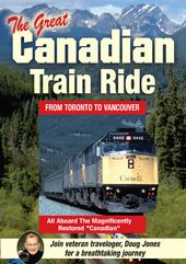Trains - The Great Canadian Train Ride