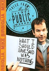 Mike Birbiglia - What I Should Have Said Was