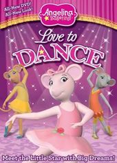 Angelina Ballerina - Love to Dance