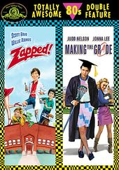 Making the Grade / Zapped! (2-DVD)